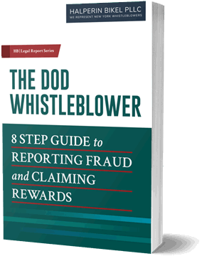 The DOD Whistleblower - 8 Step Guide to Reporting Fraud & Claiming Awards
