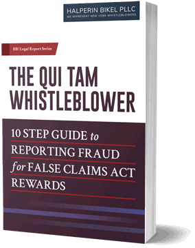 The Qui Tam Whistleblower - 10 Step Guide to Reporting Fraud for False Claims Act Rewards