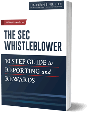 The SEC Whistleblower - 10 Step Guide to Reporting and Rewards